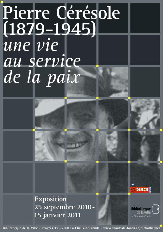 Exhibtion: Pierre Ceresole (1879 – 1945) - A lifetime serving Peace